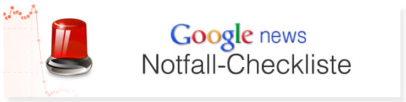 SEO fr Google News: Notfall-Checkliste